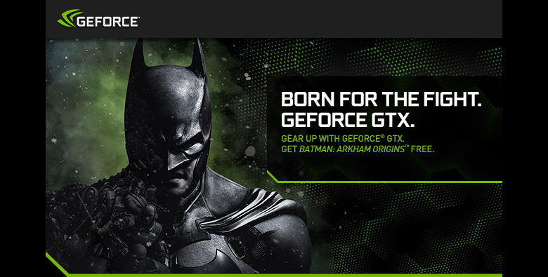 Born For the Fight. GeForce GTX.