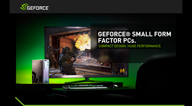 GeForce Experience - Small Form Factor PC's